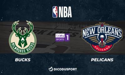 NBA notre pronostic pour Milwaukee Bucks - New Orleans Pelicans