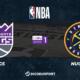 NBA notre pronostic pour Sacramento Kings - Denver Nuggets