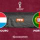 Football – Q. Coupe du monde notre pronostic pour Luxembourg - Portugal