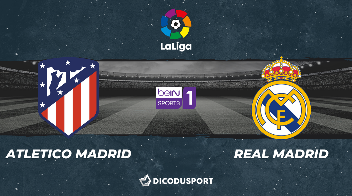 Football - Liga notre pronostic pour Atletico Madrid - Real Madrid
