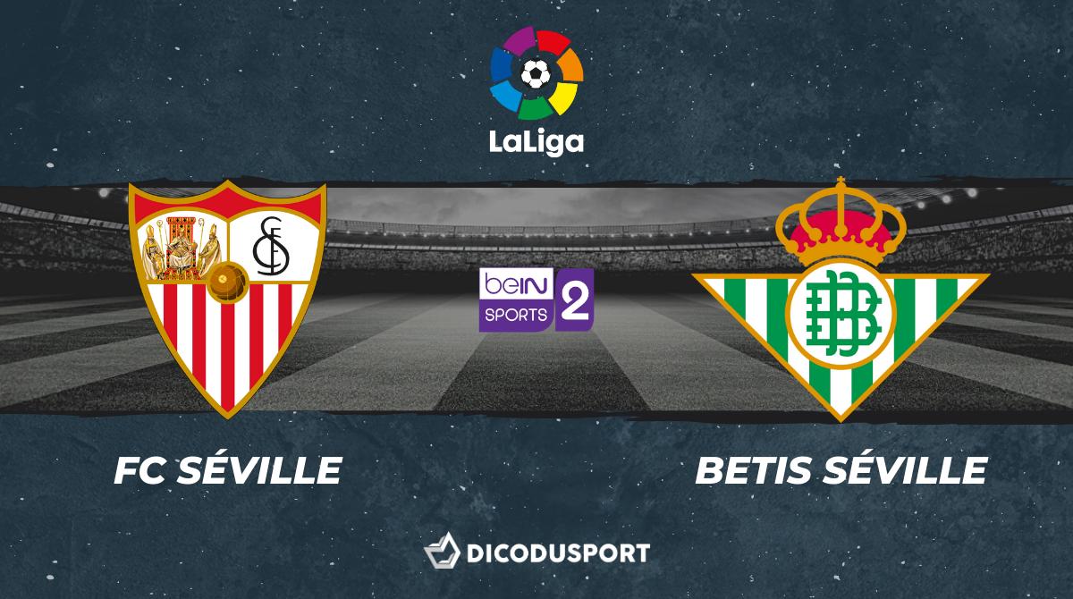 Football - Liga notre pronostic pour FC Séville - Betis Séville