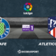 Football - Liga notre pronostic pour Getafe - Atletico Madrid