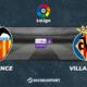 Football - Liga notre pronostic pour Valence - Villarreal