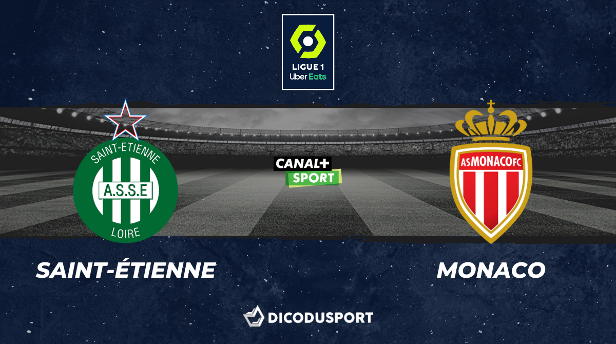 Football - Ligue 1 notre pronostic pour Saint-Étienne - Monaco