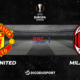Football - Ligue Europa notre pronostic pour Manchester United - Milan AC