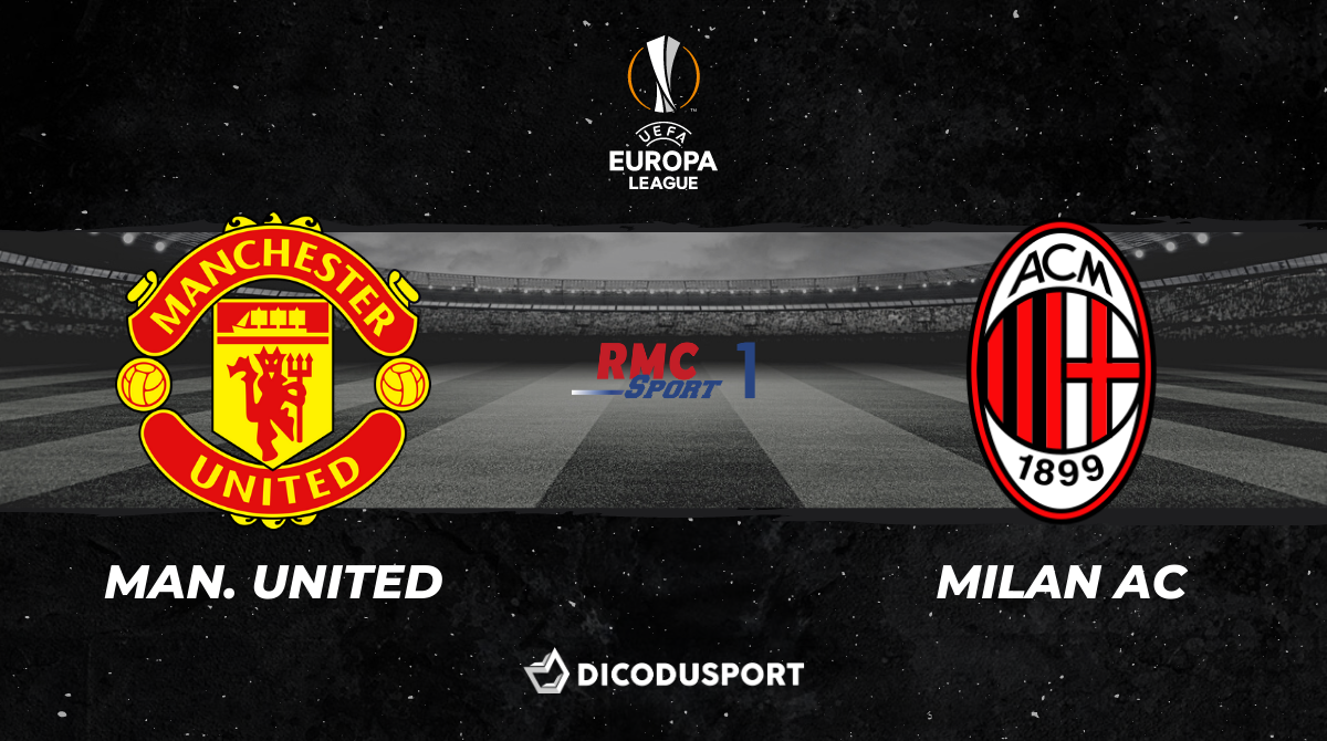 Football - Ligue Europa notre pronostic pour Manchester United - Milan AC