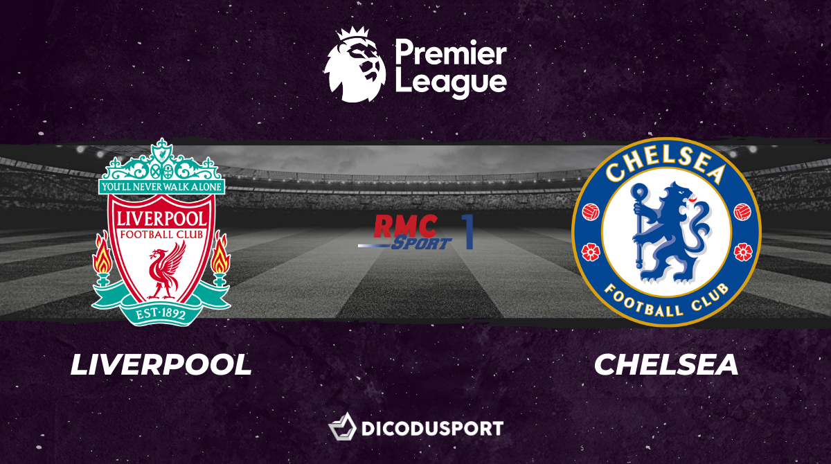 Football - Premier League notre pronostic pour Liverpool - Chelsea