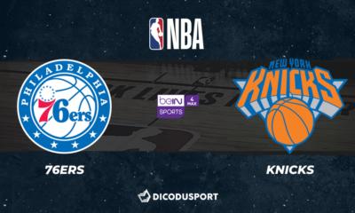 NBA notre pronostic pour Philadelphia 76ers - New York Knicks
