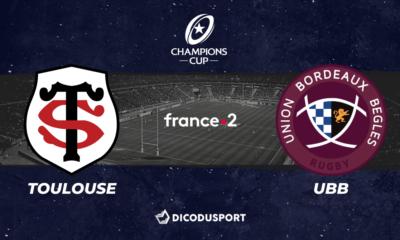 Champions Cup - Notre pronostic pour Stade Toulousain - UBB