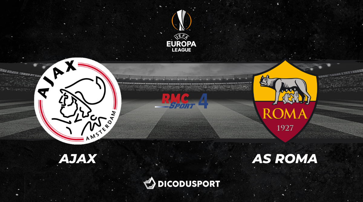 Football – Ligue Europa notre pronostic pour Ajax Amsterdam - AS Roma