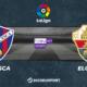 Football - Liga notre pronostic pour Huesca - Elche