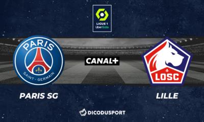 Football - Ligue 1 notre pronostic pour Paris SG - Lille