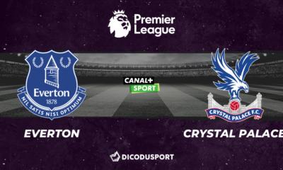 Football - Premier League notre pronostic pour Everton - Crystal Palace