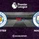 Football - Premier League notre pronostic pour Leicester - Manchester City