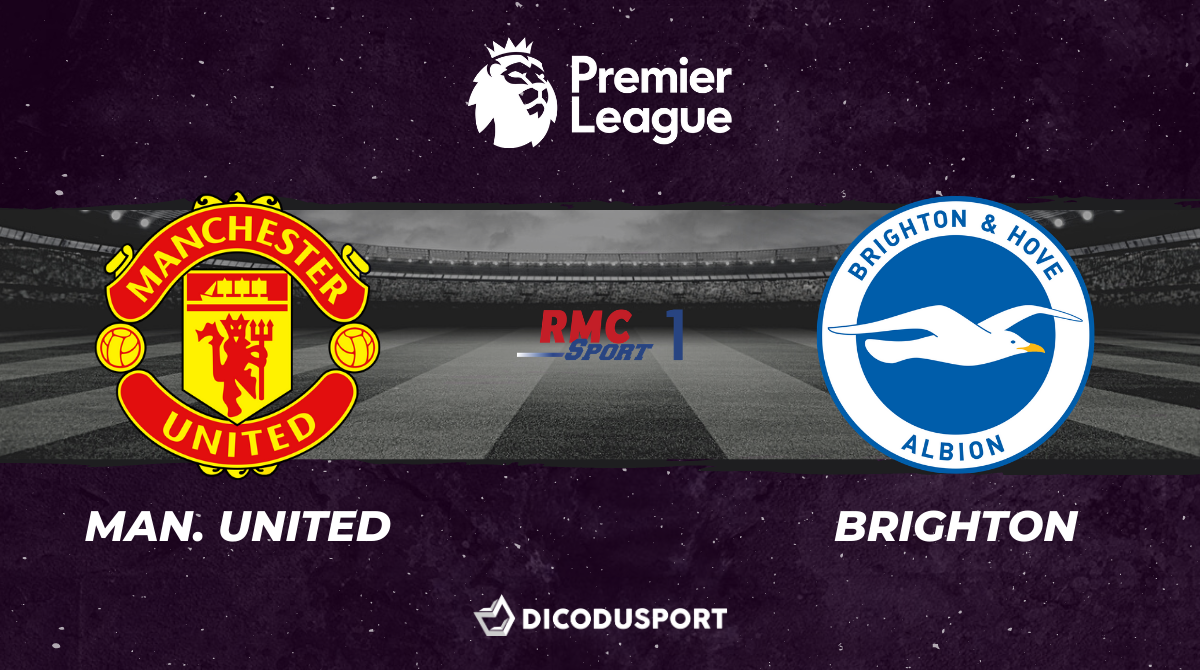 Football - Premier League notre pronostic pour Manchester United - Brighton