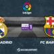 Liga notre pronostic pour Real Madrid - FC Barcelone