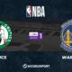 NBA notre pronostic pour Boston Celtics - Golden State Warriors