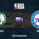 NBA notre pronostic pour Boston Celtics - Philadelphia 76ers