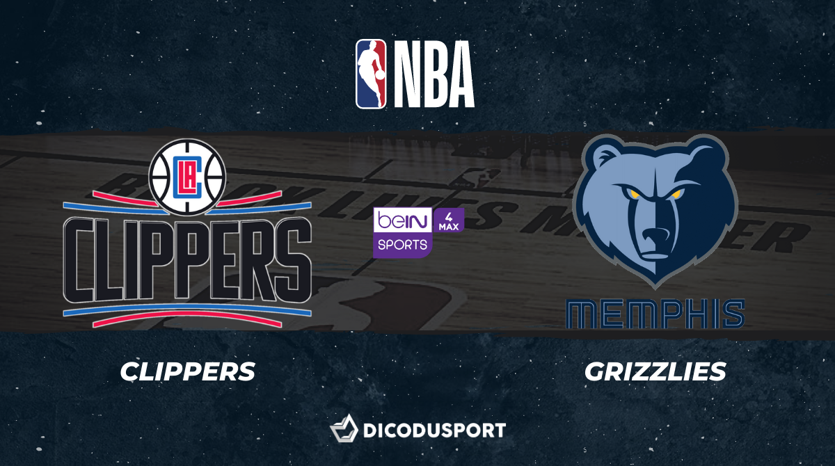 NBA notre pronostic pour Los Angeles Clippers - Memphis Grizzlies
