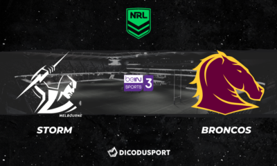 NRL 2021 notre pronostic pour Melbourne Storm - Brisbane Broncos