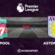 Premier League notre pronostic pour Liverpool - Aston Villa