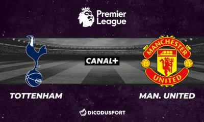 Premier League notre pronostic pour Tottenham - Manchester United
