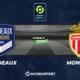 Pronostic Bordeaux - Monaco, 33ème journée de Ligue 1
