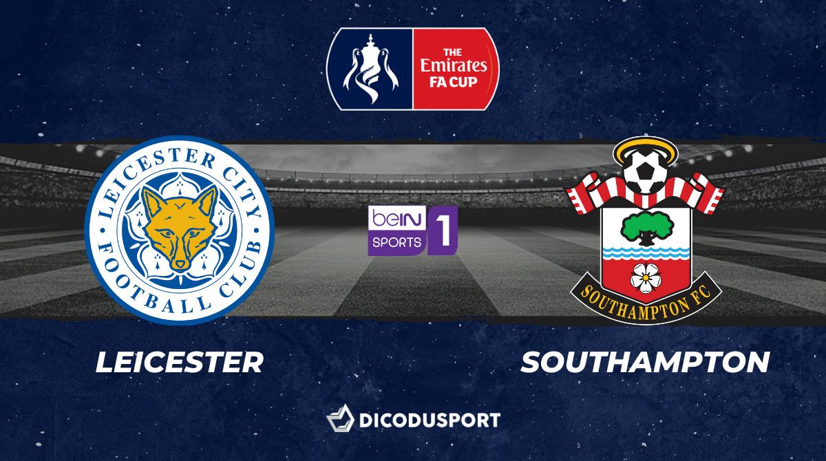 Pronostic Leicester - Southampton, demi-finale de FA Cup