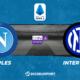 Pronostic Naples - Inter Milan, 31ème journée de Serie A