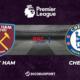 Pronostic West Ham - Chelsea, 33ème journée de Premier League