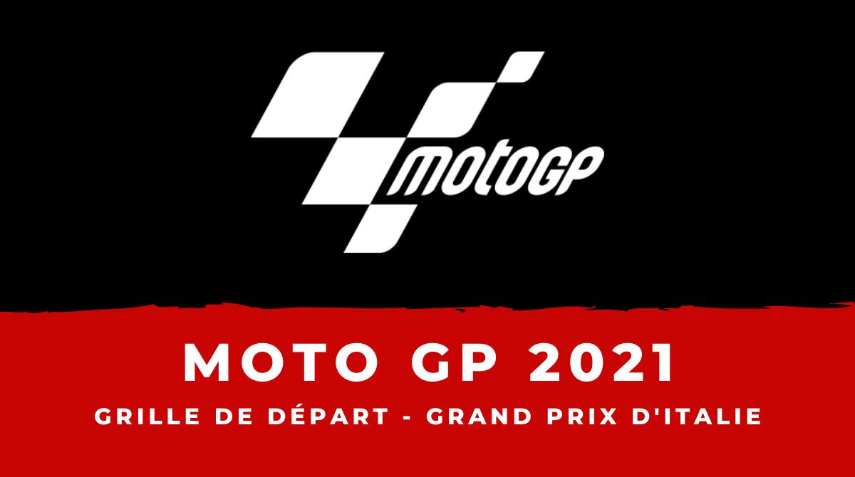 MotoGP - Grand Prix d'Italie 2021 : la grille de départ