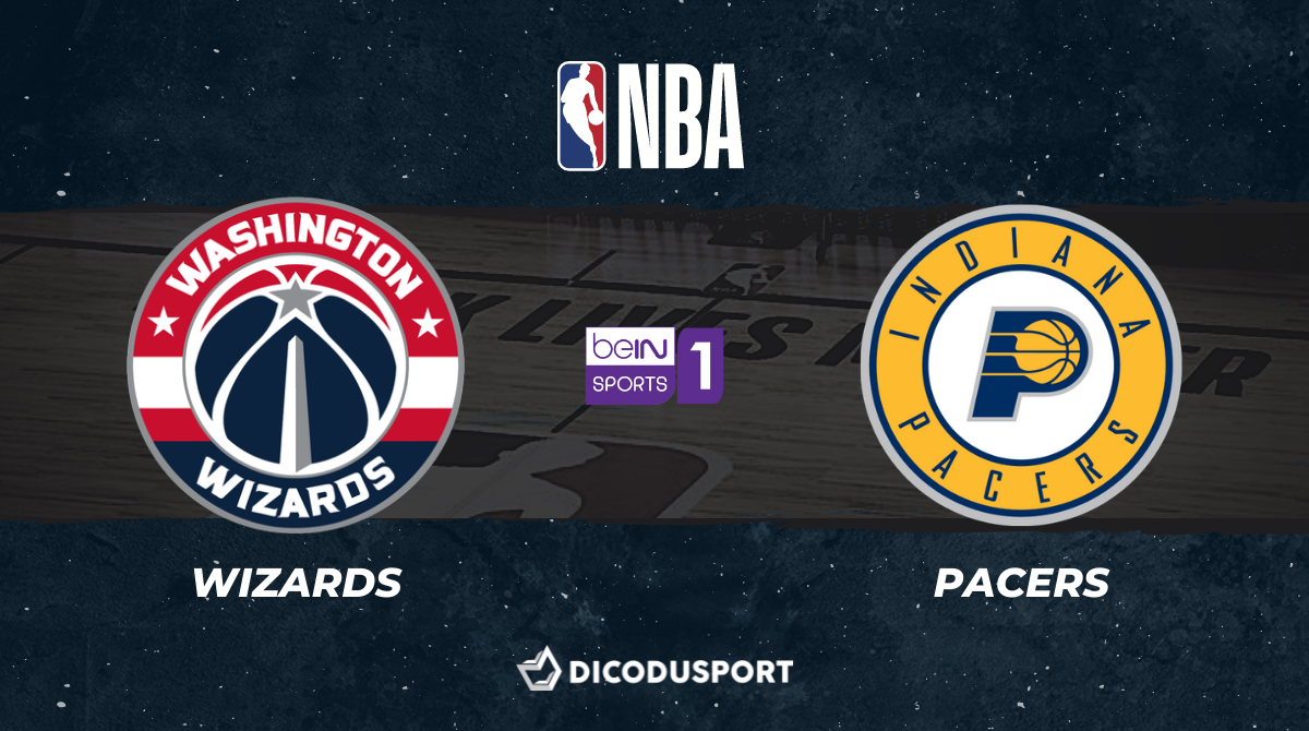 NBA Play-in notre pronostic pour Washington Wizards - Indiana Pacers
