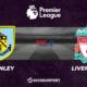 Pronostic Burnley - Liverpool, 37ème journée de Premier League