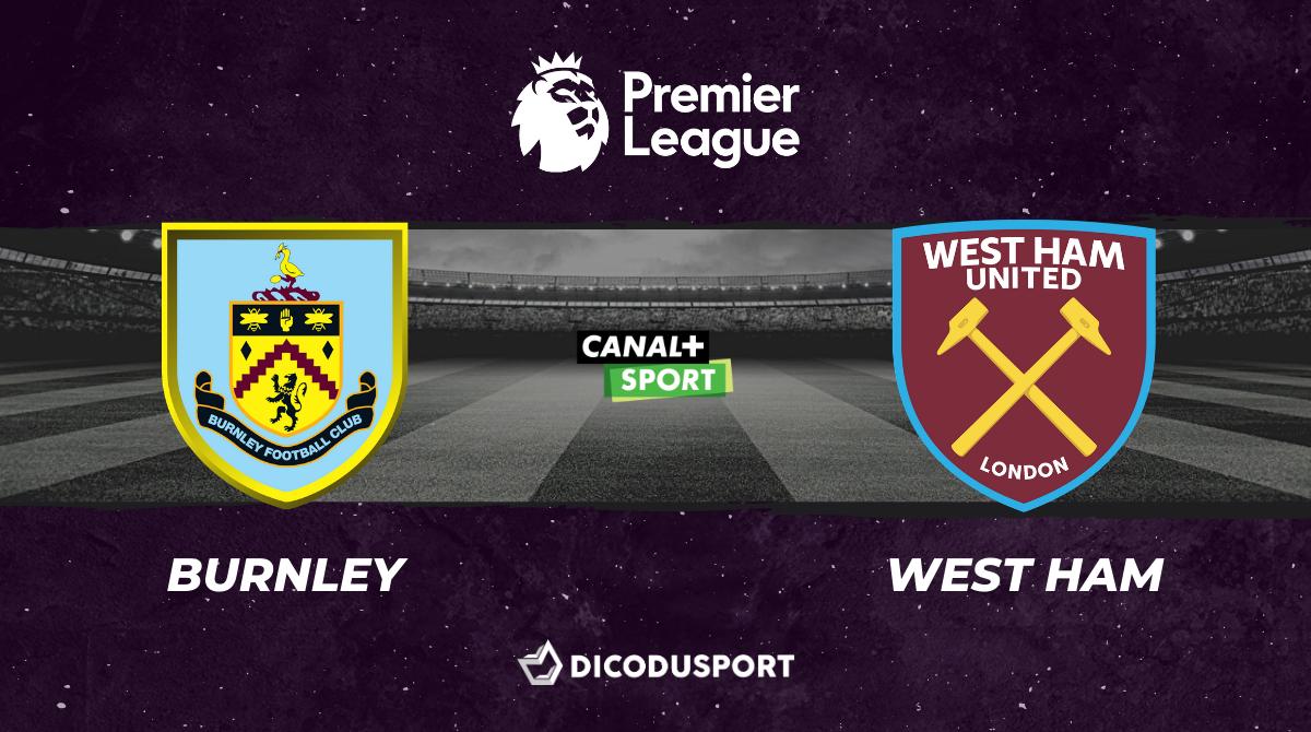 Pronostic Burnley - West Ham, 34ème journée de Premier League