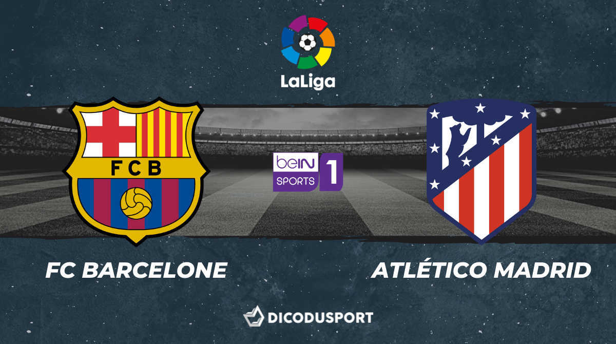 Pronostic FC Barcelone - Atlético Madrid, 35ème journée de Liga