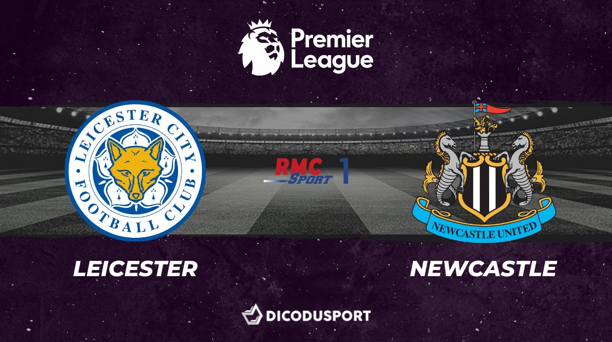 Pronostic Leicester - Newcastle, 35ème journée de Premier League