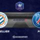 Pronostic Montpellier - PSG, demi-finale de Coupe de France