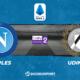 Pronostic Naples - Udinese, 36ème journée de Serie A