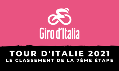 Tour d'Italie 2021 : le classement de la 7ème étape