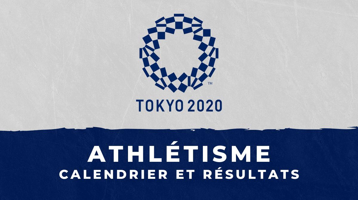 Athlétisme - Jeux Olympiques de Tokyo calendrier et résultats
