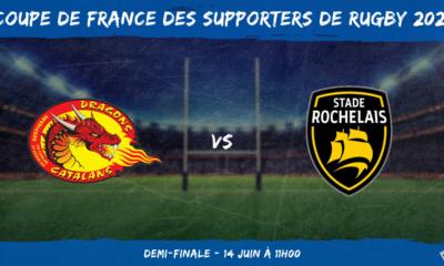 Coupe de France des supporters de rugby 2021 - Demi-finale Dragons Catalans - Stade Rochelais