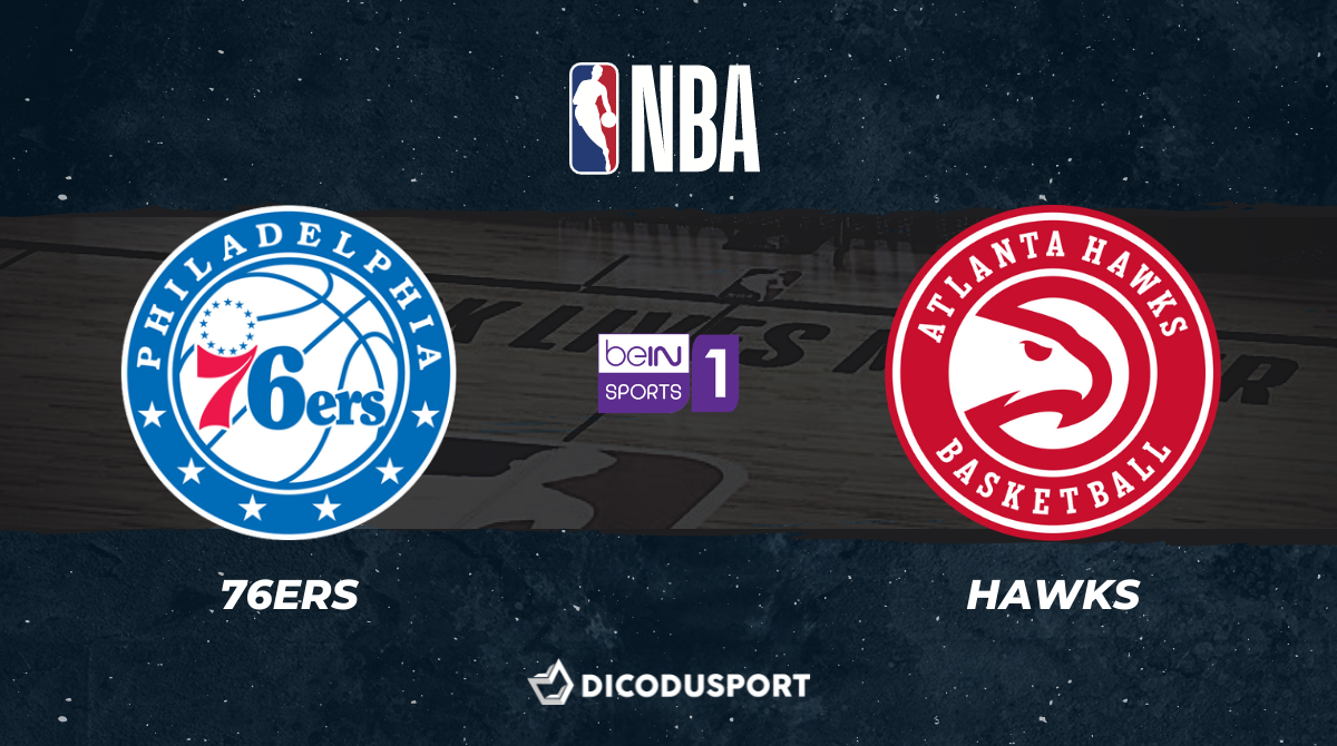 NBA - Playoffs notre pronostic pour Philadelphie 76ers - Atlanta Hawks (Game 2)