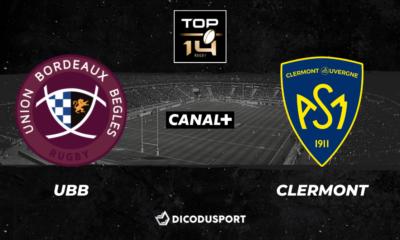 Top 14 - Barrages Notre pronostic pour UBB - Clermont