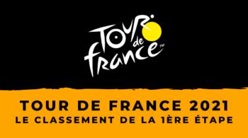 Tour de France 2021 – Le classement de la 1ère étape