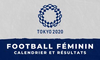 Football féminin - Jeux Olympiques de Tokyo - Calendrier et résultats
