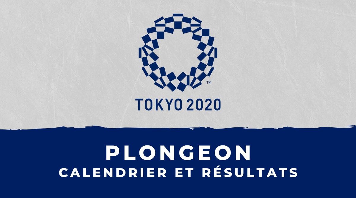 Plongeon - Jeux Olympiques de Tokyo calendrier et résultats