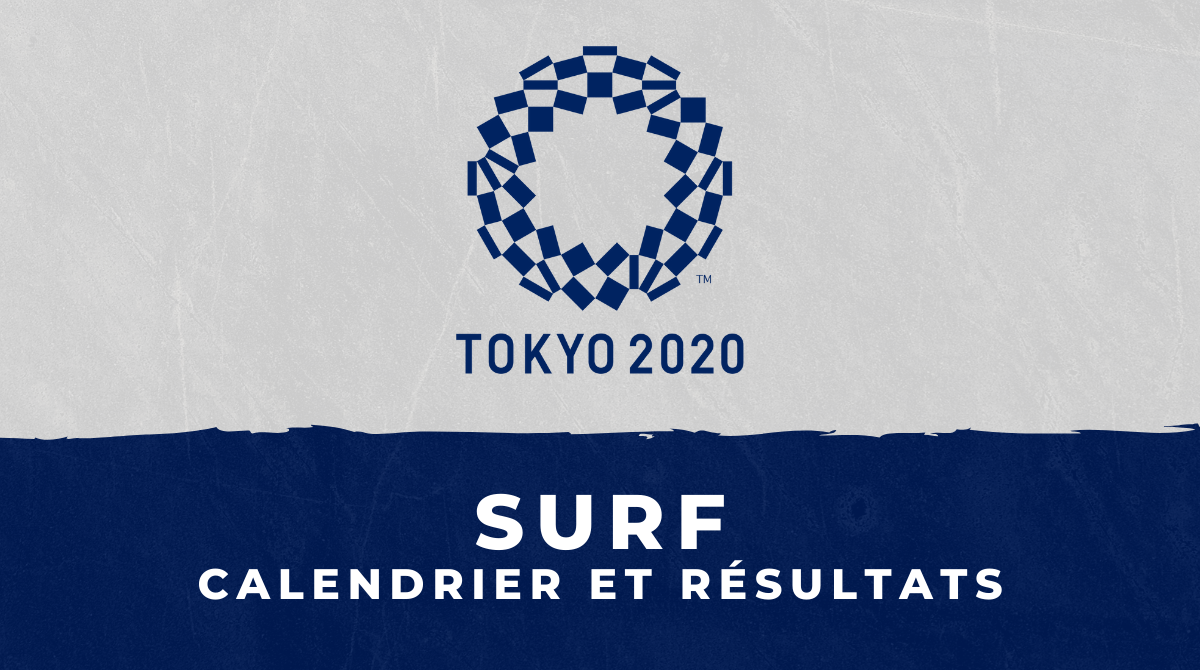 Surf - Jeux Olympiques de Tokyo : calendrier et résultats