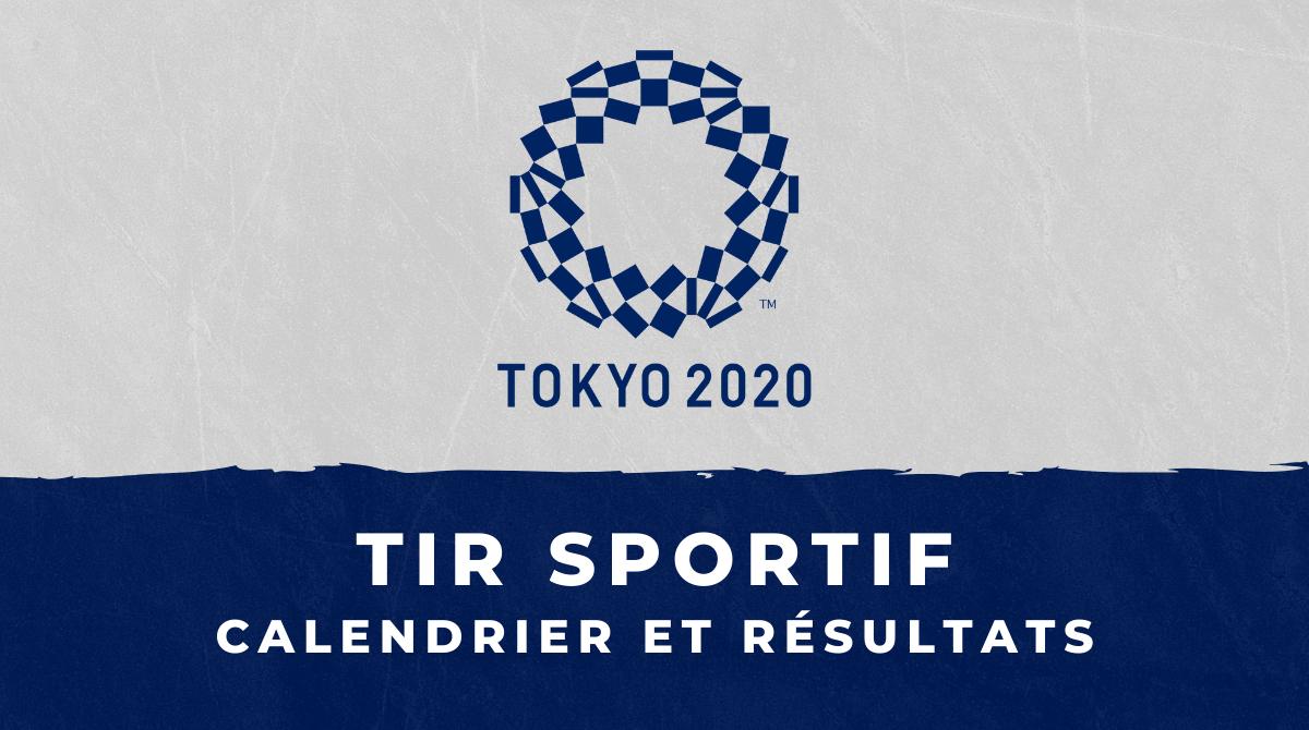 Tir sportif - Jeux Olympiques de Tokyo calendrier et résultats