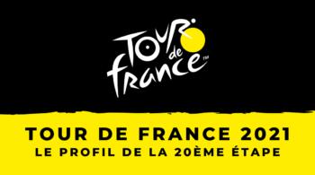 Tour de France 2021 – le profil de la 20ème étape