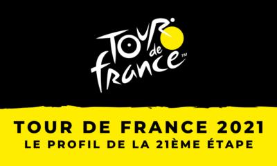Tour de France 2021 - le profil de la 21ème étape